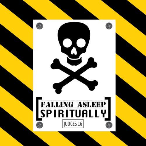 Falling Asleep Spiritually
