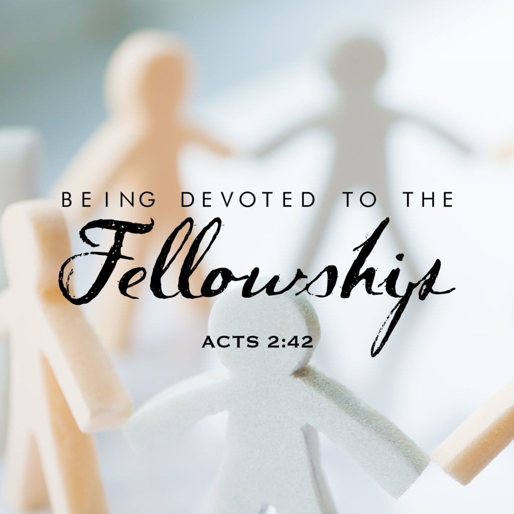 Being Devoted to the Fellowship