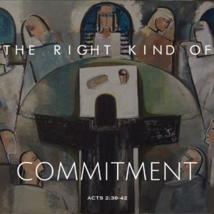 The Right Kind of Commitment