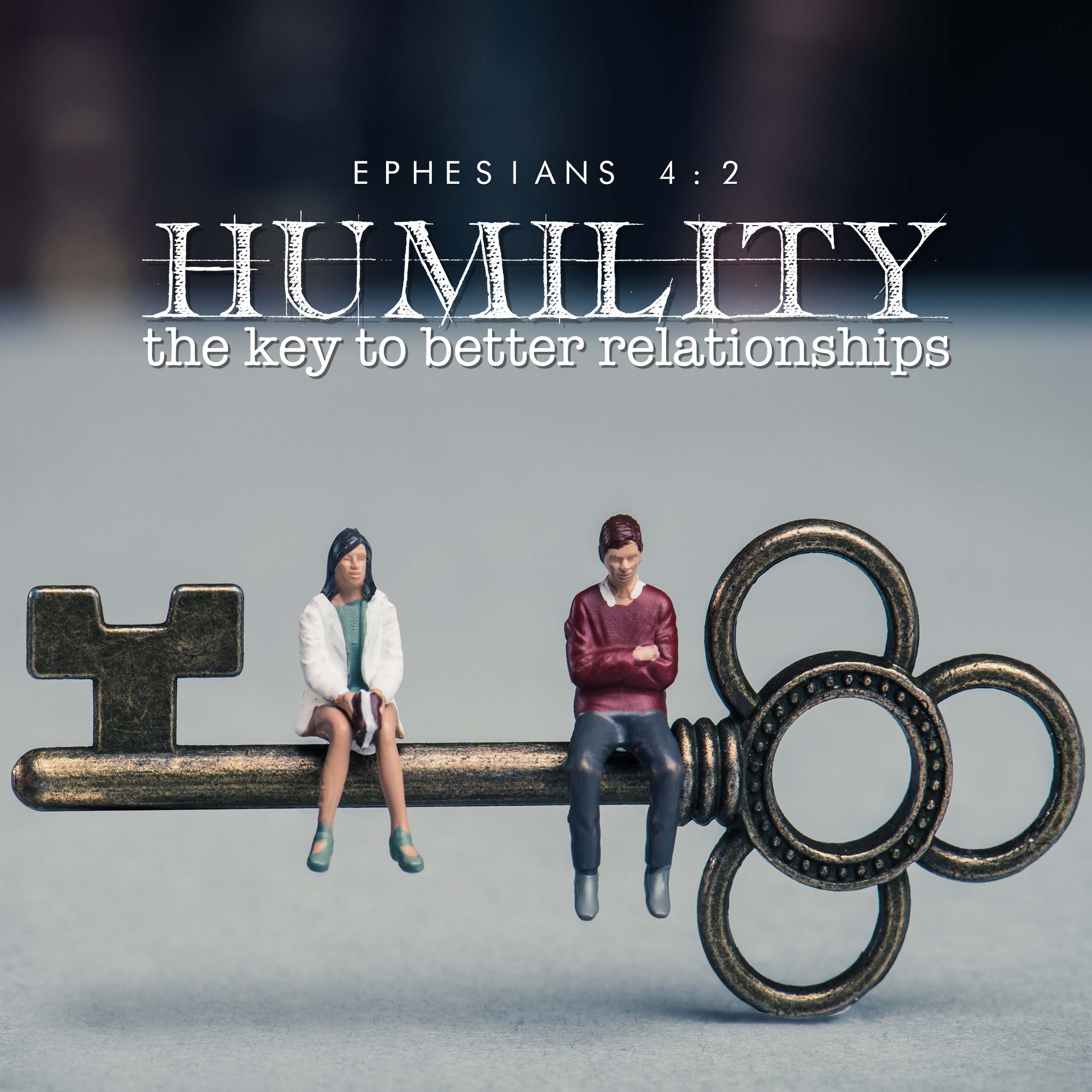 Humility: The Key to Better Relationships