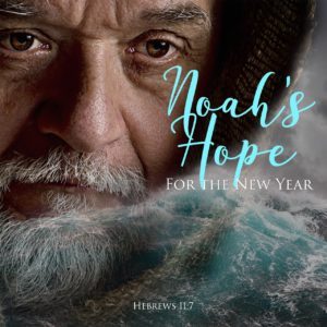 Noah's Hope for the New Year