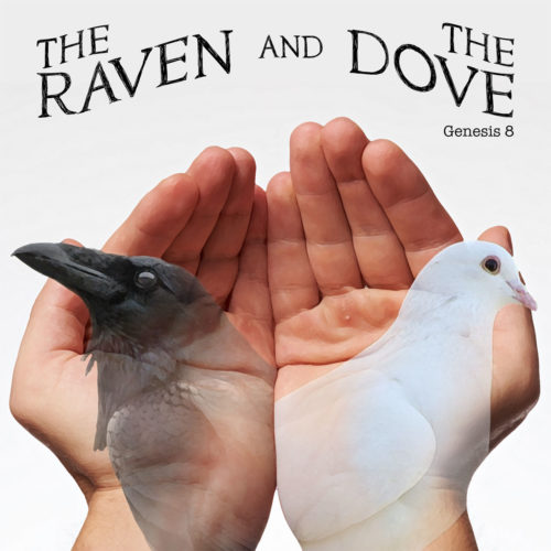 The Raven and the Dove Sermon