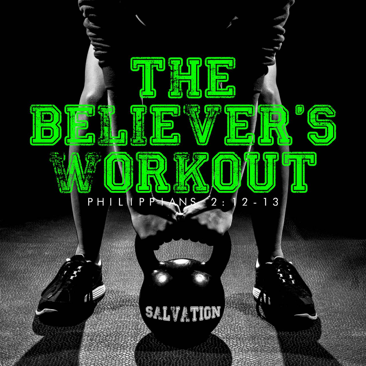 The Believer's Workout