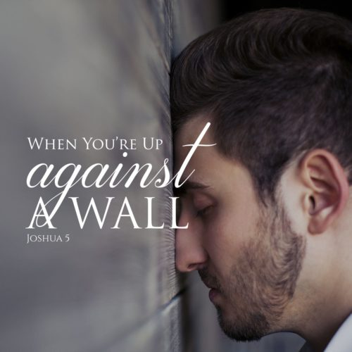 When you're up against a wall sermon