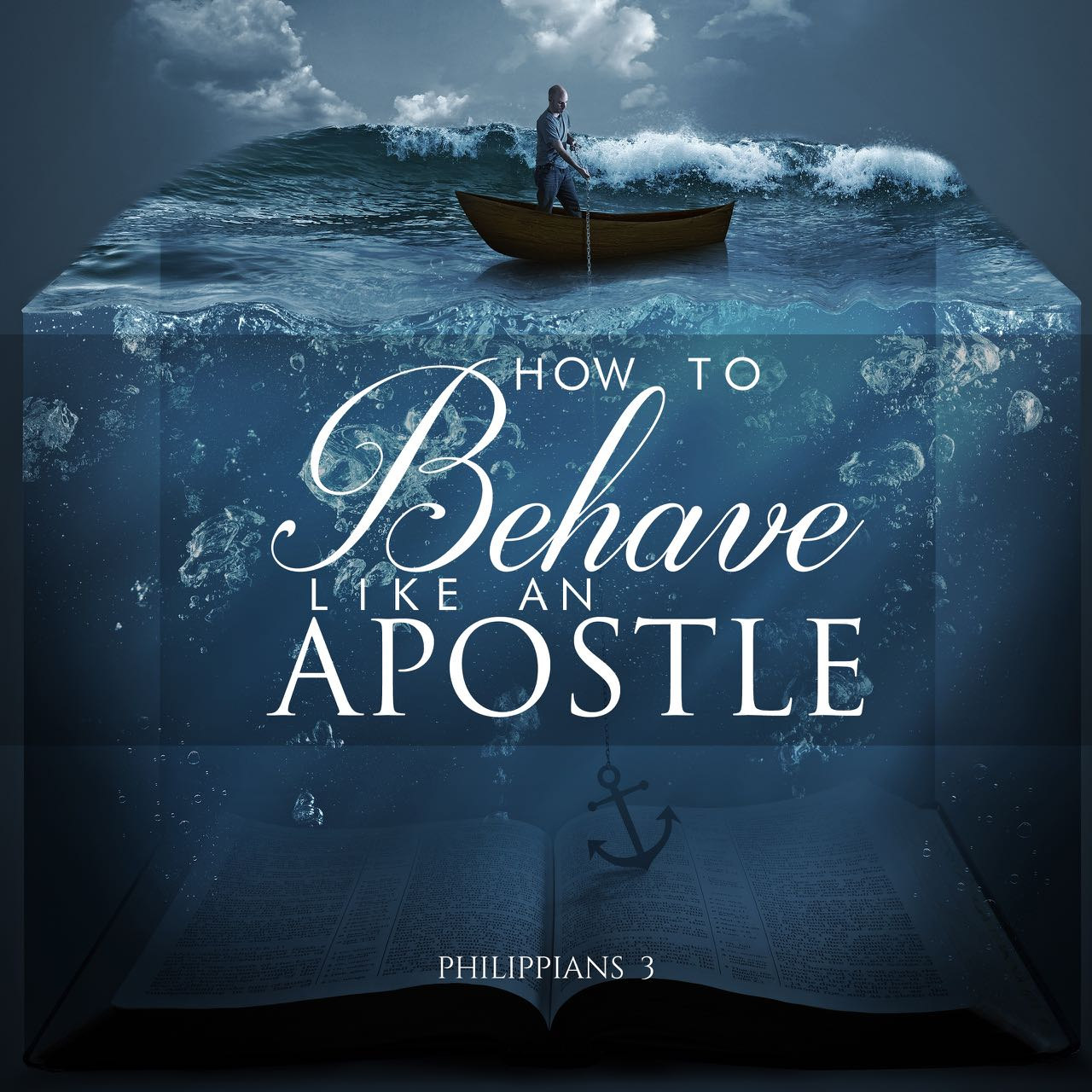 How to Behave like an Apostle Sermon