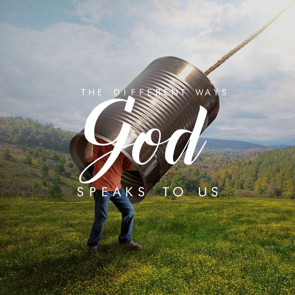 The Different Ways God Speaks to Us Sermon