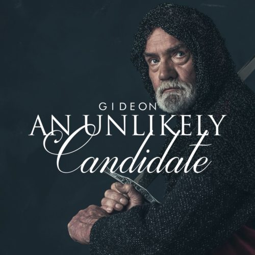 Gideon An Unlikely Candidate Sermon