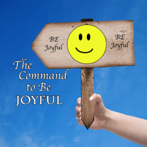 The Command to Be Joyful