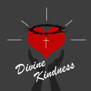 Divine Kindness
