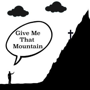 Give Me That Mountain