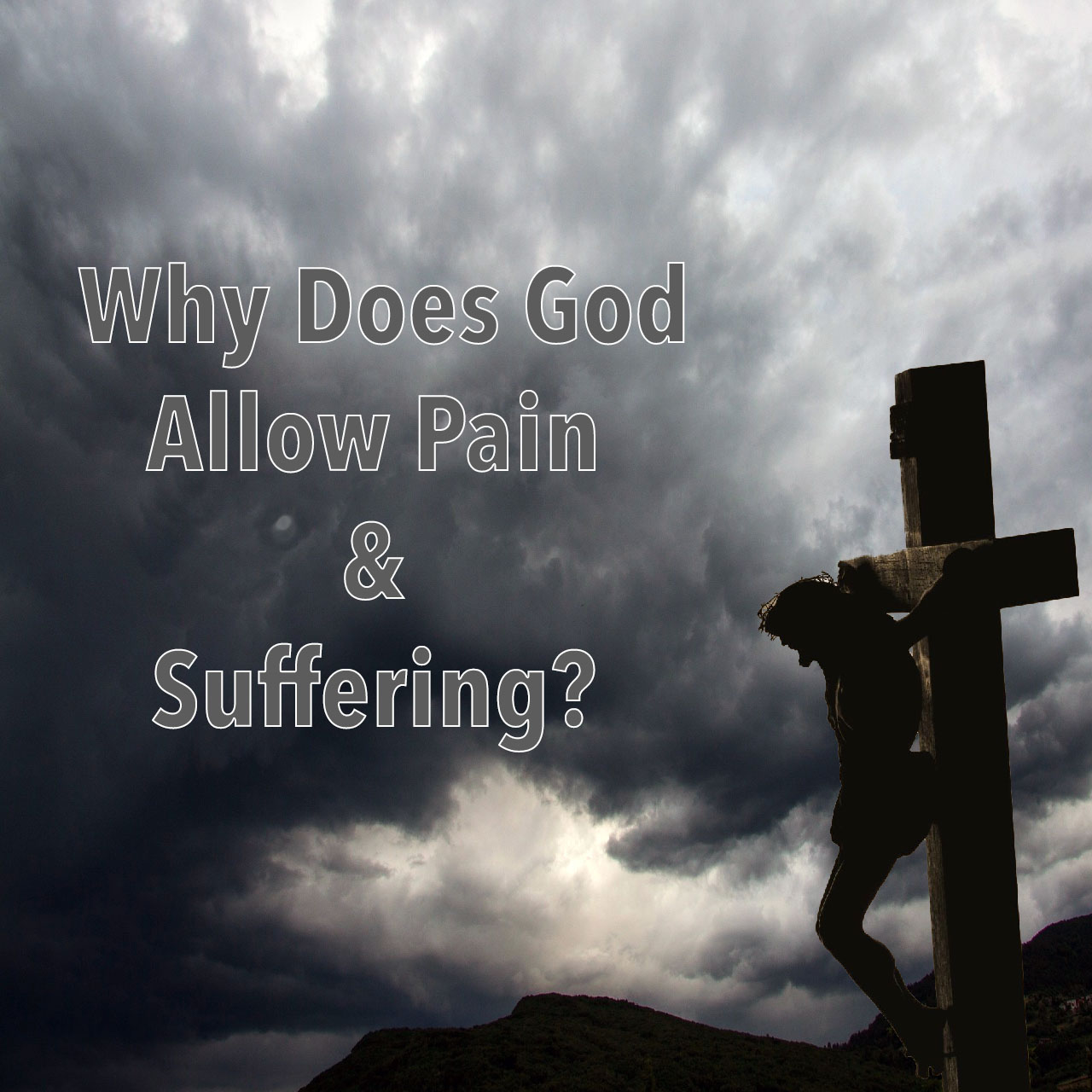 Grace Life Church of Naples | Why Does God Allow Pain