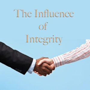 The Influence of Integrity