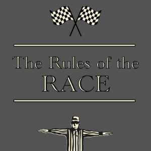 The Rules of the Race