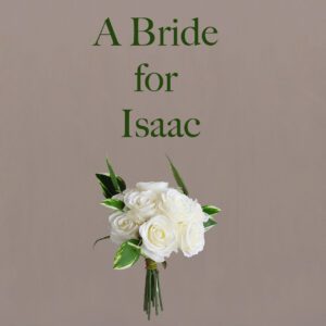 A Bride for Isaac