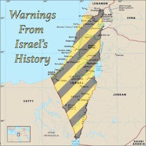 Warnings From Israel's History