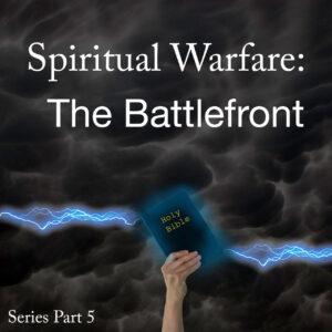 Spiritual Warfare - The Battlefront copy